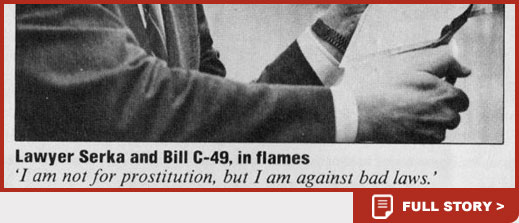 Lawyer Serka and Bill C-49 in flames